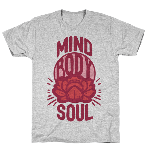 Mind Body Soul Mens T-Shirt