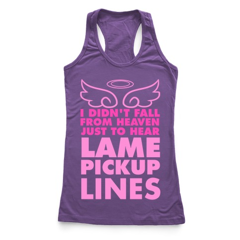 Lame Pick Up Lines Racerback Tank Top