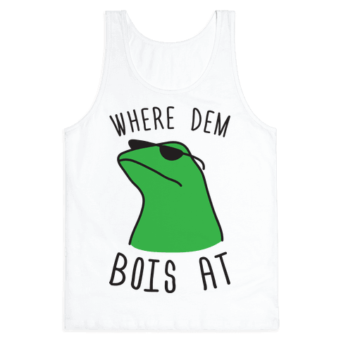 Where Dem Bois At Tank Top