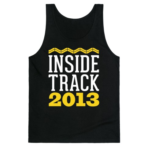 Inside Track 2013 Tank Top