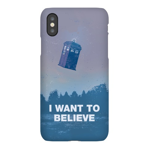 I Want To Believe (Doctor Who) Phone Case