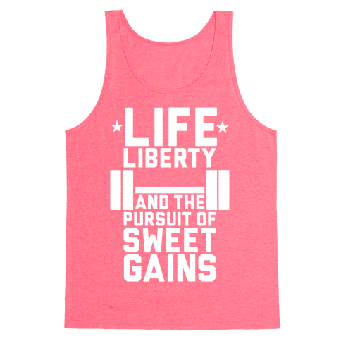Life, Liberty, Sweet Gains Tank Top