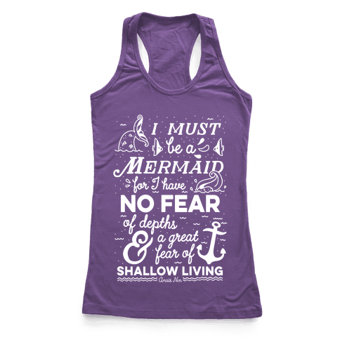 I Must Be A Mermaid Inspirational Quote Racerback Tank Top