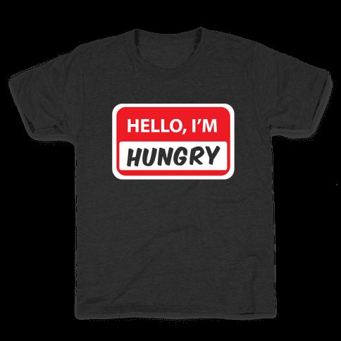 Hello I'm Hungry Kids T-Shirt