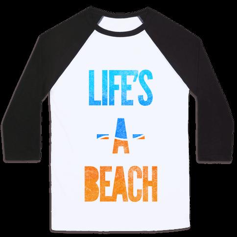 Life's A Beach Baseball Tee