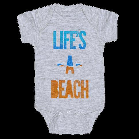 Life's A Beach Baby Onesy