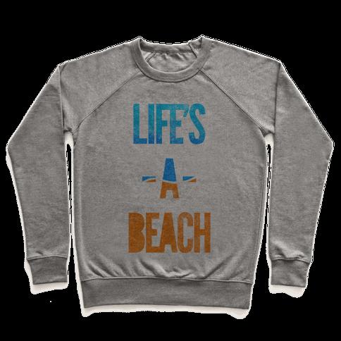 Life's A Beach Pullover