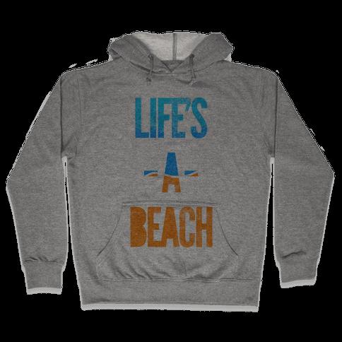 Life's A Beach Hooded Sweatshirt