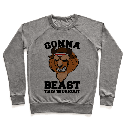 Gonna Beast this Workout Pullover