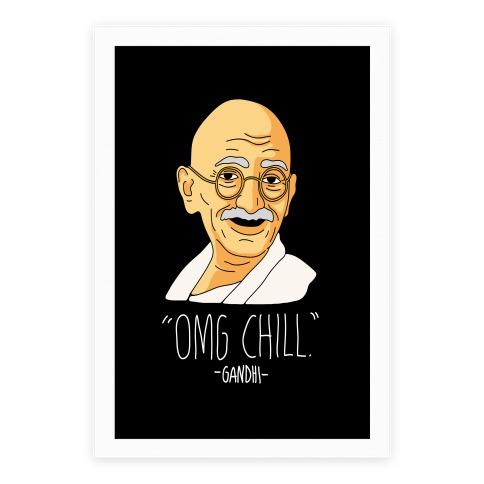 OMG Chill -Gandhi Poster