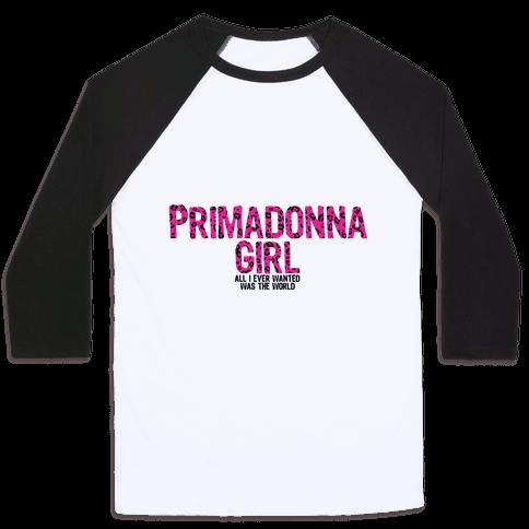 Primadonna Girl Baseball Tee