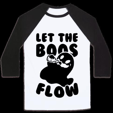 Halloween- Let the Boos Flow! Baseball Tee