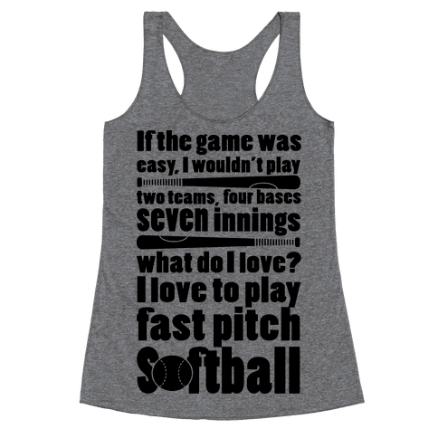 I Love Fast Pitch Softball Racerback Tank Top