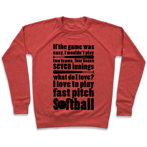 I Love Fast Pitch Softball Pullover