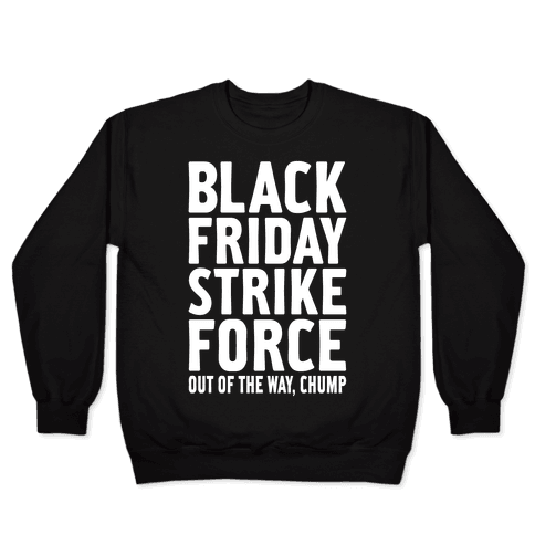 Black Friday Strike Force