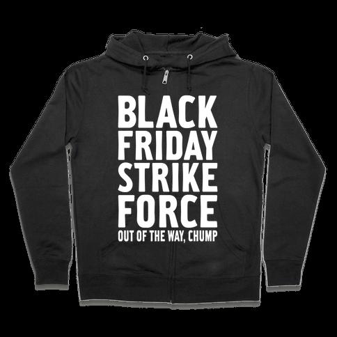 Black Friday Strike Force Zip Hoodie
