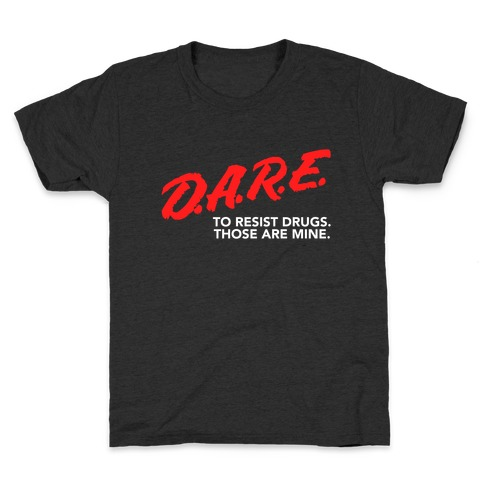 DARE Parody Kids T-Shirt