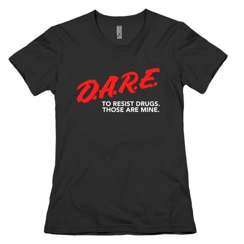 DARE Parody Womens T-Shirt