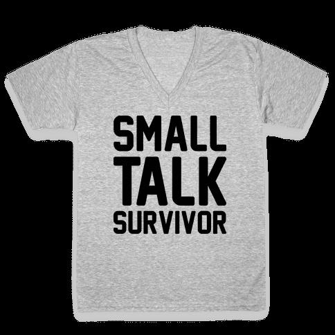 Small Talk Survivor V-Neck Tee Shirt