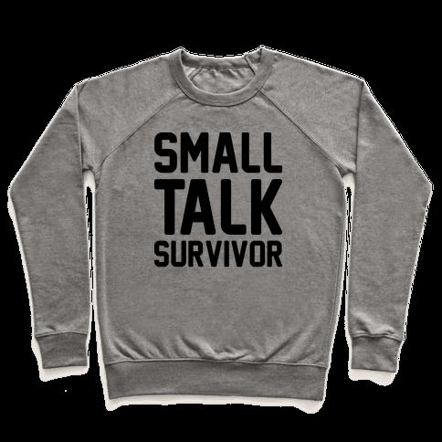 Small Talk Survivor Pullover