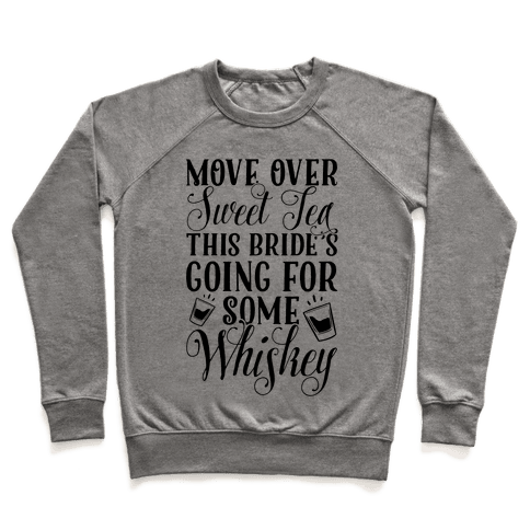Move Over Sweet Tea Pullover