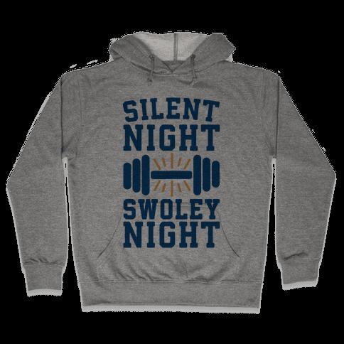 Silent Night Swoley Night Hooded Sweatshirt