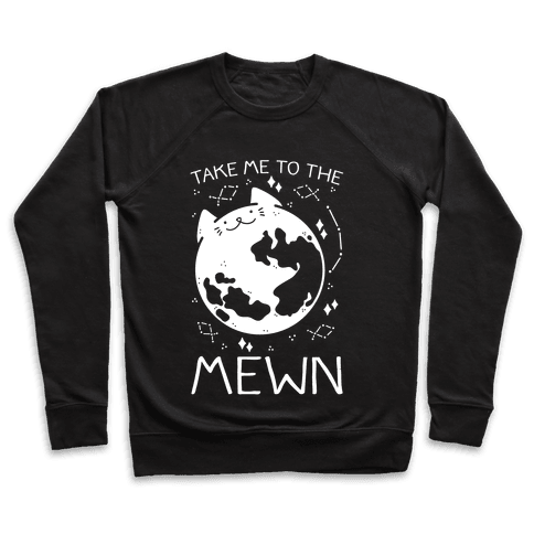 Take Me To The Mewn Pullover