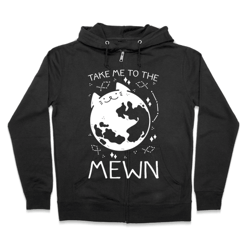 Take Me To The Mewn Zip Hoodie