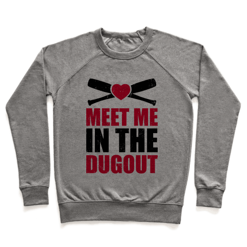 Meet Me In The Dugout (Baseball Tee) Pullover
