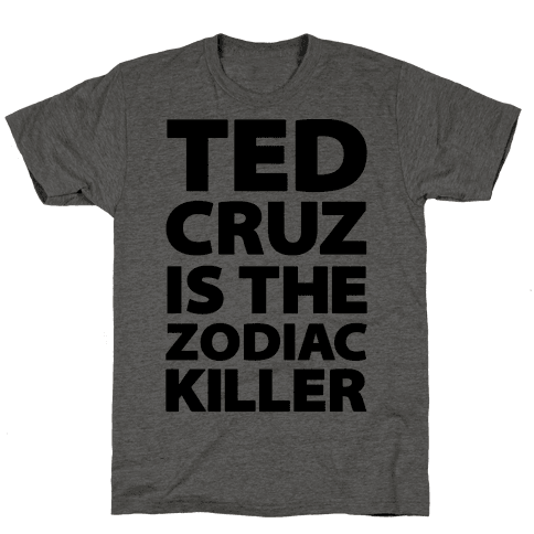 Ted Cruz Is The Zodiac Killer