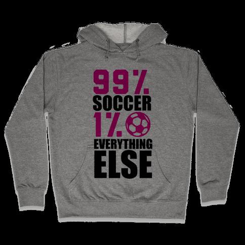 99% Soccer Hooded Sweatshirt