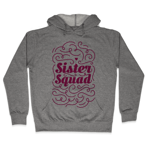 Sister Squad Hooded Sweatshirt