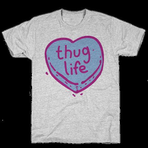 Thug Life Candy Heart  Mens T-Shirt