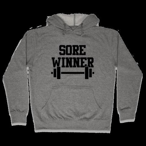 Sore Winner Hooded Sweatshirt