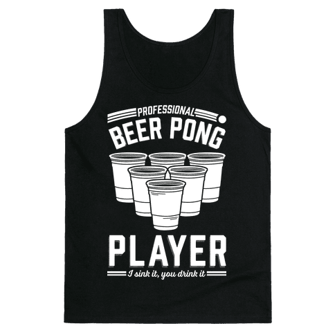 Professional Beer Pong Player Tank Top
