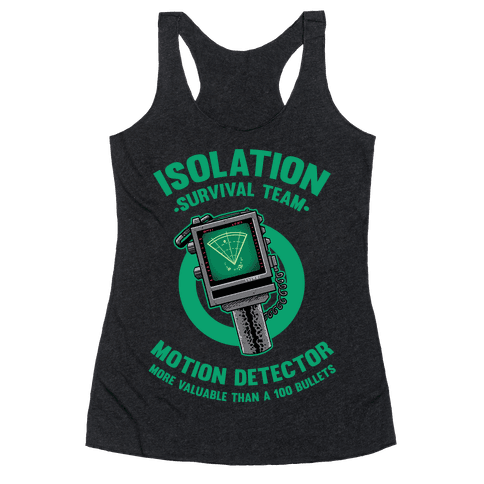 Isolation Survival Team Motion Detector Racerback Tank Top