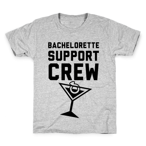 Bachelorette Support Crew Kids T-Shirt