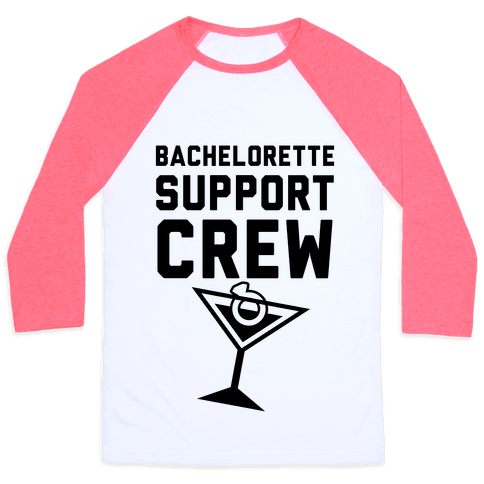 Bachelorette Support Crew Baseball Tee
