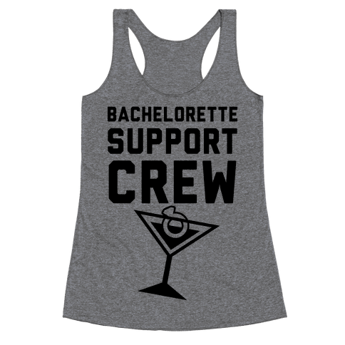 Bachelorette Support Crew Racerback Tank Top