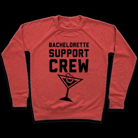 Bachelorette Support Crew Pullover