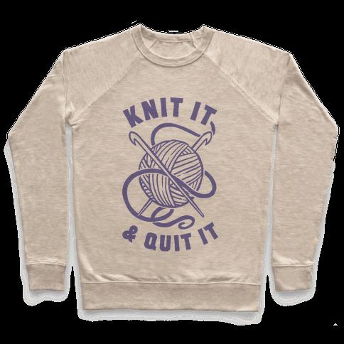 Knit It & Quit It Pullover