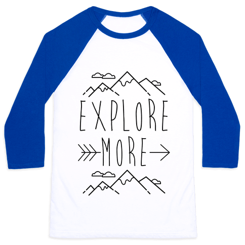 Explore More Baseball Tee