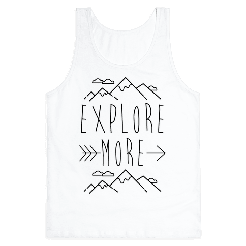 Explore More Tank Top