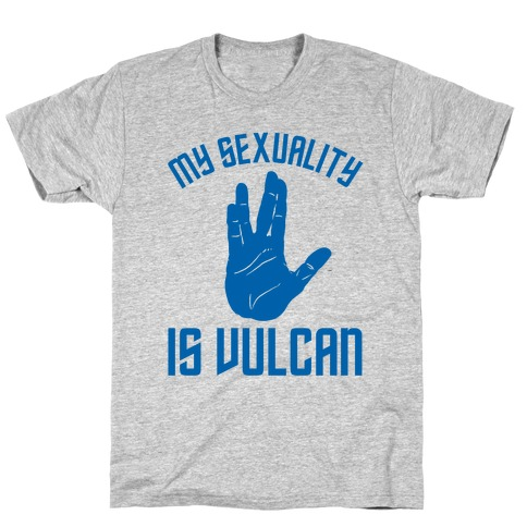 My Sexuality Is Vulcan T-Shirt