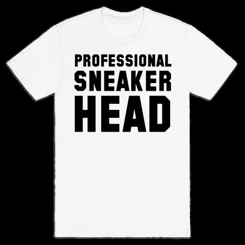 Professional Sneaker Head Mens T-Shirt
