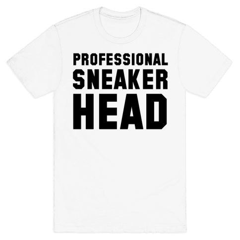 Professional Sneaker Head Mens T-Shirt