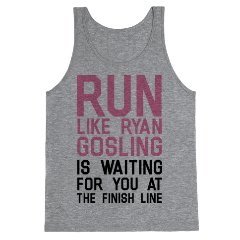 Run For Gosling Tank Top