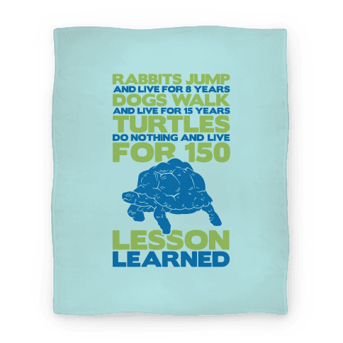 Turtles Do Nothing And Live For 150 Years Blanket (Blue)