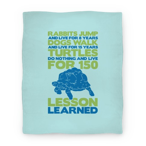 Turtles Do Nothing And Live For 150 Years Blanket (Blue) Blanket