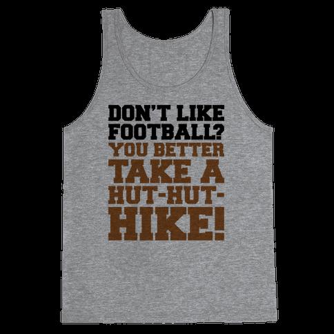 Take A Hut Hut Hike Tank Top